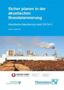 Pfannenberg-Akustische-Brandalarmierung nach EN54-3-Holzindustrie